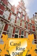 Canal Ring Tour in Amsterdam