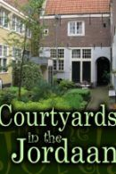 Courtyards Tour in the Jordaan