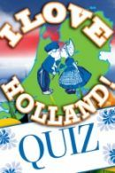 I Love Holland Quiz in Amsterdam