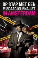 Follow the Amsterdam Crime Reporter