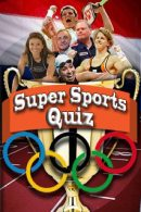 The Amsterdam Super Sports Quiz