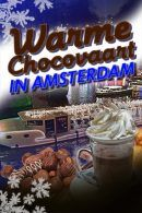 Hot Choco Boat Cruise in Amsterdam